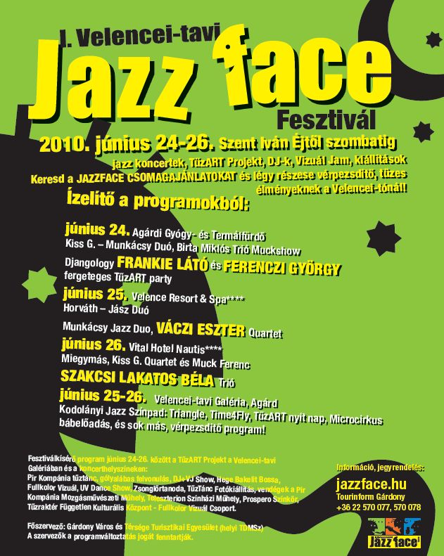 I. Velencei-tavi Jazz Face Fesztivál 2010- június 24-26.
