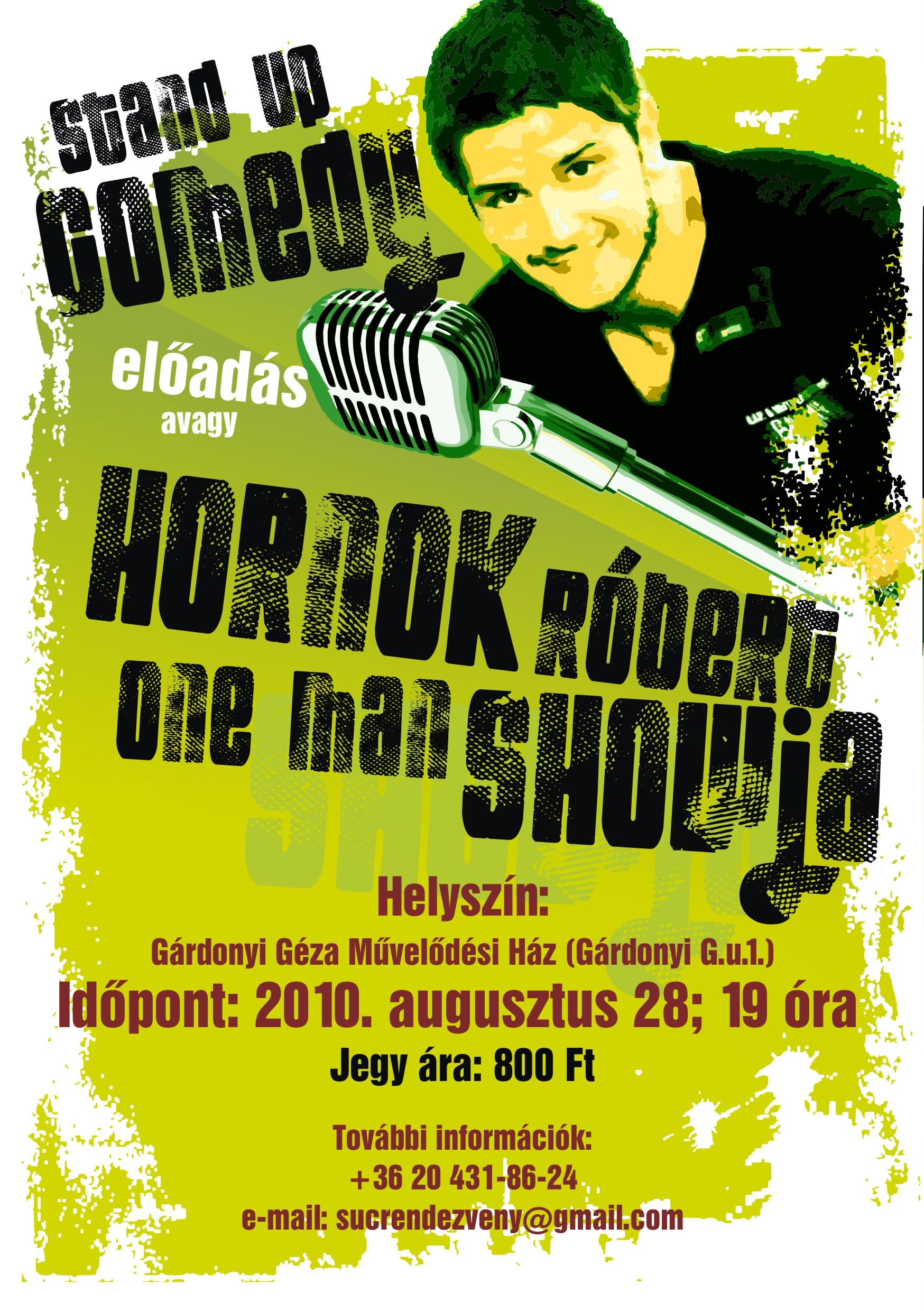 Stand Up Comedy Gárdonyban - 2010. augusztus 28.