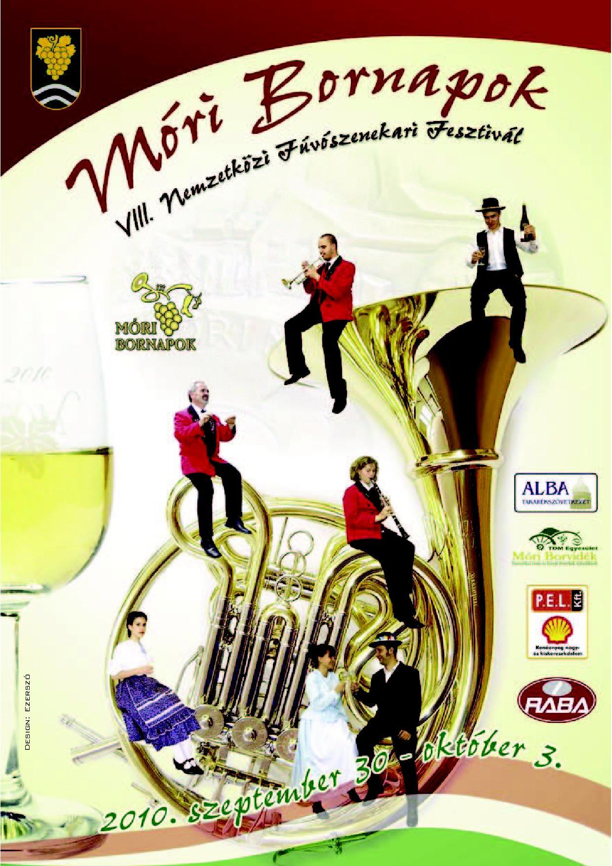 Móri Bornapok és VIII. Fúvószenekari Fesztivál - 2010. sueptember 30. - október 3.