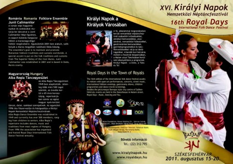 XVI. Királyi Napok Nemzetközi Néptáncfesztivál 2011. augusztus 15 -20.