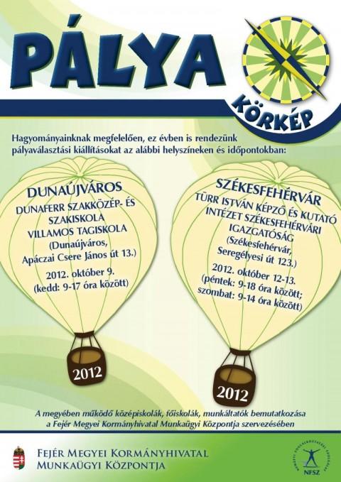 Pályakörkép 2012. (Pályaválasztási Kiállítás) - 2012. október 12-13.
